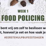 WEEK #1 Food Policing